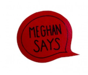 Meghan SAYS logo. How fun is that?